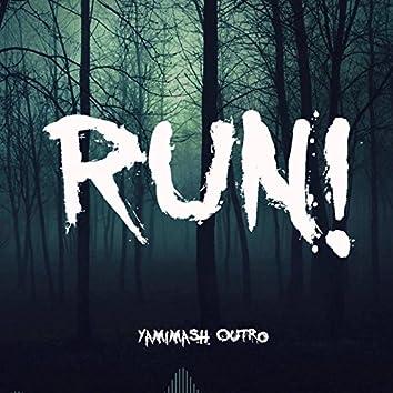 Run! (Yamimash Outro Song)