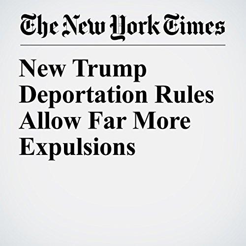 New Trump Deportation Rules Allow Far More Expulsions copertina