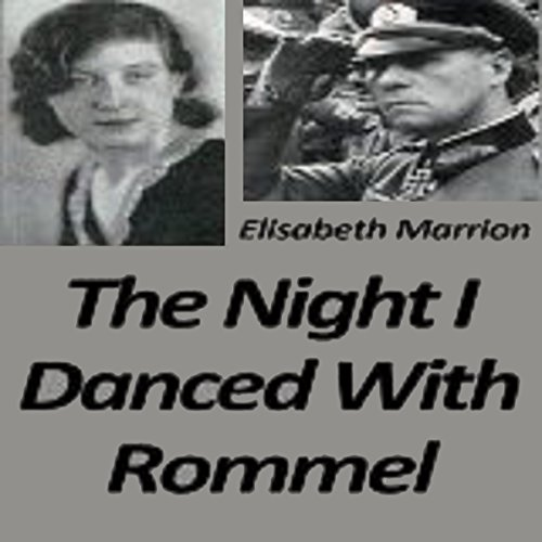 Couverture de The Night I Danced with Rommel