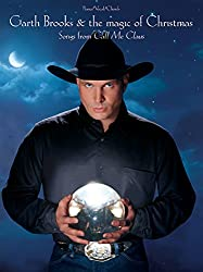 Garth Brooks & the Magic of Claus: Songs from
