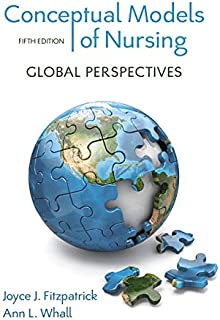 Conceptual Models of Nursing: Global Perspectives