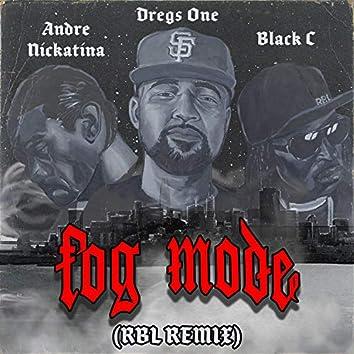 Fog Mode (feat. RBL Posse, Andre Nickatina & Black C)