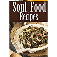 Deals on Soul Food Recipes Kindle Edition
