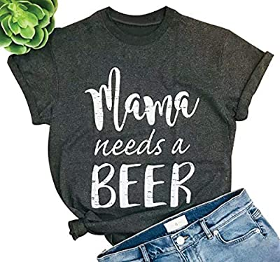UNIQUEONE Mama Needs A Beer Letter Funny T-Shirt Women O-Neck Short Sleeve Blouse