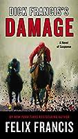 Dick Francis's Damage (A Dick Francis Novel)