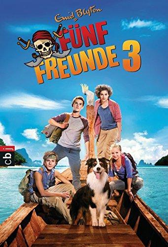 Fünf Freunde 3 - Das Buch zum Film (Die Bücher zum Film, Band 3)