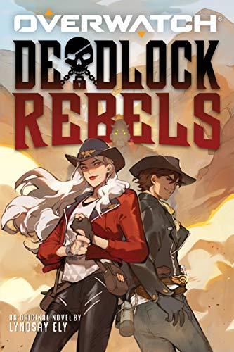 Deadlock Rebels: An AFK Book (Overwatch) (English Edition)