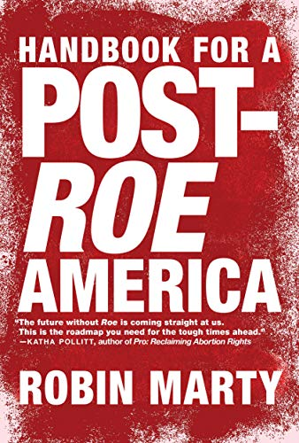 Image of Handbook for a Post-Roe America
