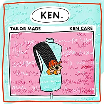 Tailor Made / Ken Care