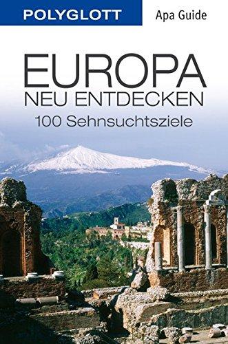 Europa neu entdecken: Polyglott APA Guide