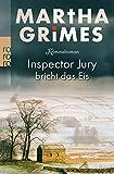 Inspektor Jury bricht das Eis