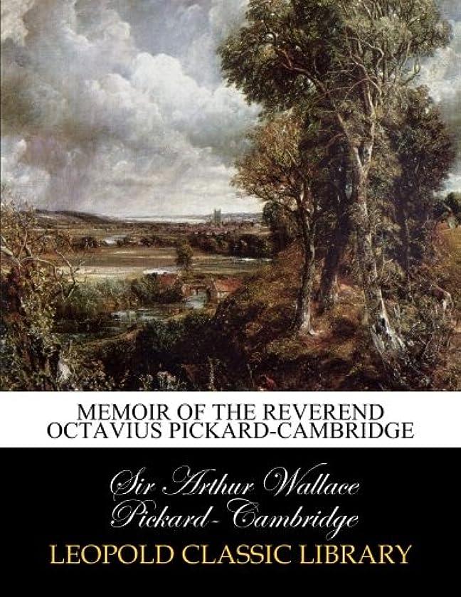 医師恐怖ディプロマMemoir of the Reverend Octavius Pickard-Cambridge