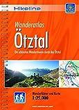Hikeline Wanderführer Ötztal: Die schönsten Wandertouren durch das Ötztal, Wanderführer und Karte, 1:35.000, wetterfest