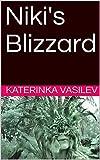 Niki's Blizzard (Niki's Blizard Book 1) (English Edition)