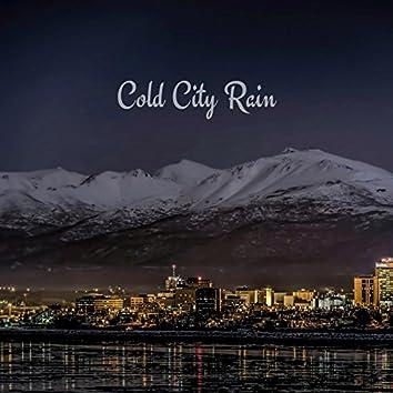 Cold City Rain