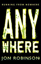 Nowhere Anywhere Book 2 by Jon Robinson (2014-08-26)