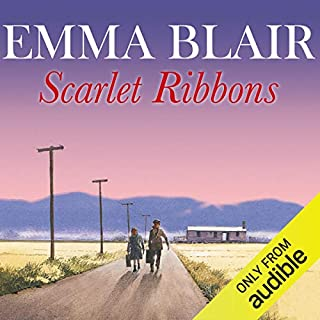 Scarlet Ribbons                   By:                                                                                                                                 Emma Blair                               Narrated by:                                                                                                                                 Eve Karpf                      Length: 16 hrs and 16 mins     8 ratings     Overall 4.3