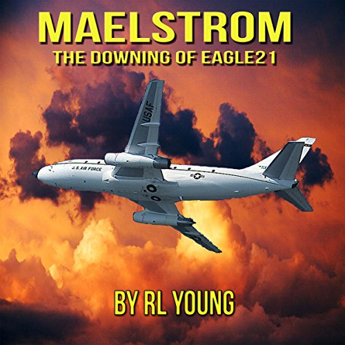 Maelstrom: The Downing of Eagle21 cover art