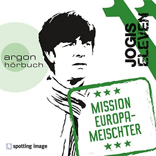 Jogis Eleven: Mission Europameischter audiobook cover art