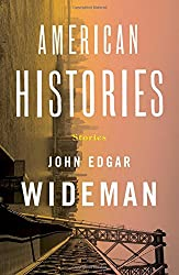 "Cover of John Edgar Wideman's ""American Histories."""