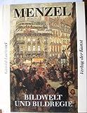 Adolph Menzel, Bildwelt und Bildregie - Gisold Lammel