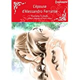 L'épouse d'Alessandro Ferrante:Harlequin Manga (French Edition)