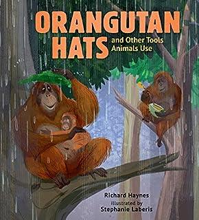 کلاه اورانگوتان و سایر ابزارها حیوانات استفاده می کنند
