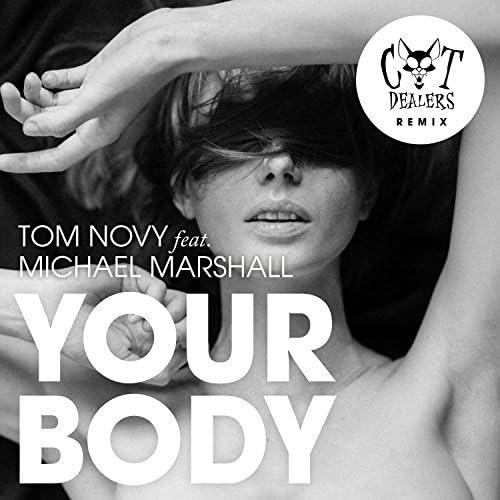 Tom Novy & Cat Dealers feat. Michael Marshall