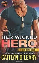Her Wicked Hero (Black Dawn) (Volume 4)