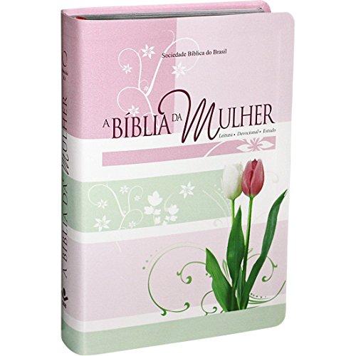 A Bíblia da Mulher - Couro bonded Tulipas Tamanho Médio: Almeida Revista e Atualizada (ARA)