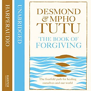 The Book of Forgiving: The Fourfold Path for Healing Ourselves and Our World cover art