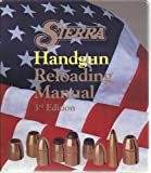 Sierra Handgun Reloading Manual (Hardcover, Ring-bound)