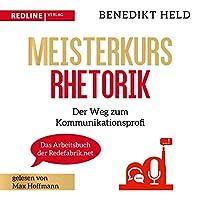 Meisterkurs Rhetorik Hörbuch