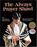 Always Prayer Shawl, The