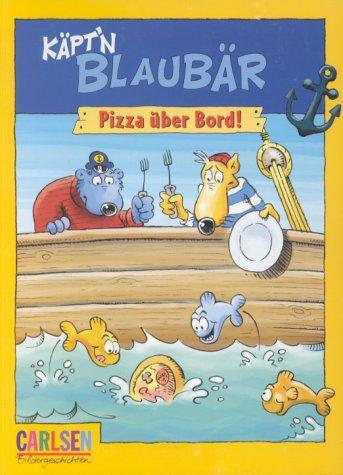 Käpt\'n Blaubär, Pizza über Bord