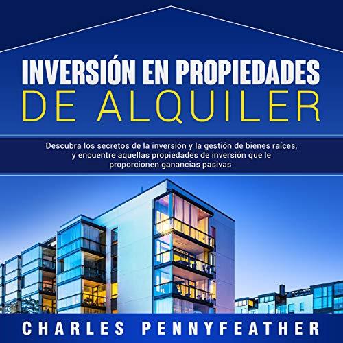 Inversión en Propiedades De Alquiler [Investment in Rental Properties] cover art