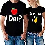 Coppia T-Shirt Divertente Me la dai? Aspetta e Spera! - Mela - Pera - Humor - Idea Regalo per Il Tuo Lui/la Tua lei