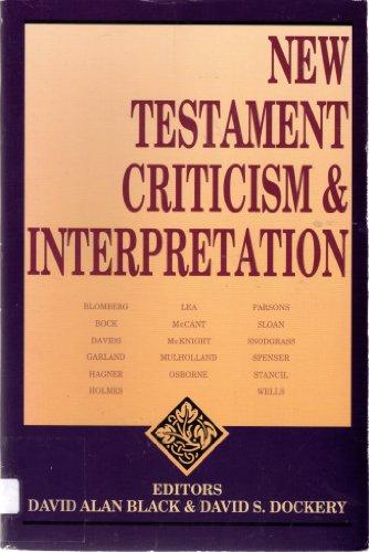 New Testament Criticism and Interpretation