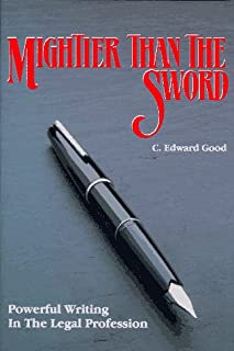 Mightier Than the Sword: Powerful Writing in the Legal Profe