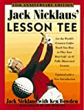 Jack Nicklaus  Lesson Tee: 15th Anniversary Edition