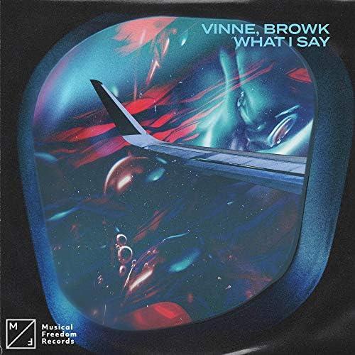 VINNE & Browk