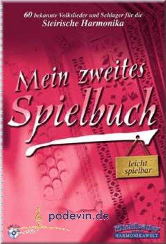 Mein zweites Spielbuch - 60 bekannte Volkslieder und Schlager - Steirische Harmonika Noten [Musiknoten]