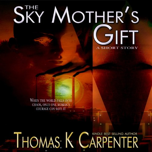 The Sky Mother's Gift audiobook cover art