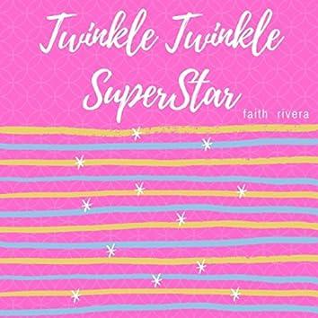 Twinkle, Twinkle Superstar