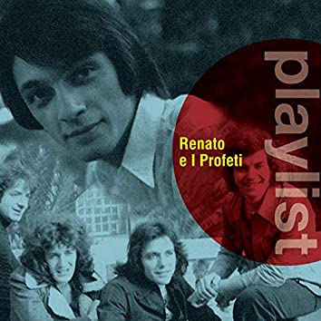 Playlist: Renato e i Profeti