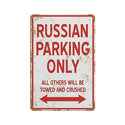 Rebbygena Novelty Metal Sign, Russian Parking Only Vintage Novelty Metal Aluminum Sign for Men Home Decor 8 x 12