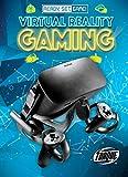 Virtual Reality Gaming (Ready, Set, Game!)