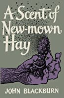 A Scent of New-Mown Hay (20th Century)
