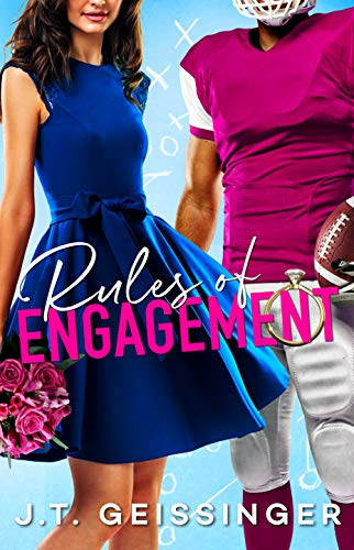 Rules of Engagement by [J.T. Geissinger]
