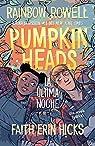 Pumpkinheads par Rowell